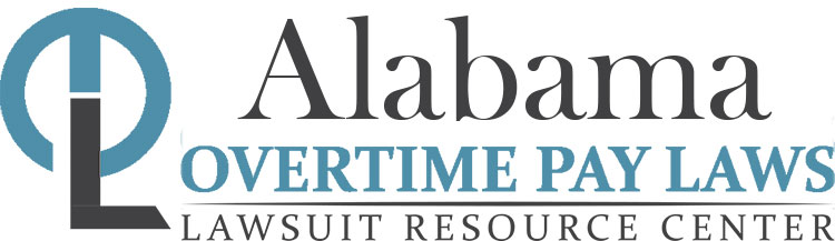Alabama Overtime Pay Laws: Wage & Hour Lawyers