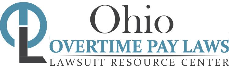 Ohio Overtime Pay Lawsuits: Sue for Unpaid Overtime