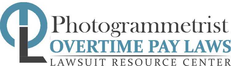 Photogrammetrist Overtime Lawsuits: Wage & Hour Laws